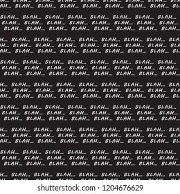 Blah blah blah phrase Vector Seamless pattern