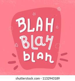 Blah Typography poster, t-shirt writing on pink background