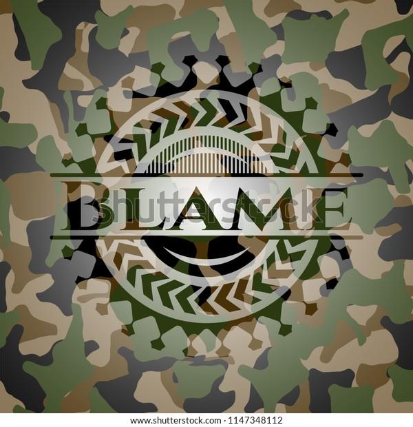 Blame written on a camo texture