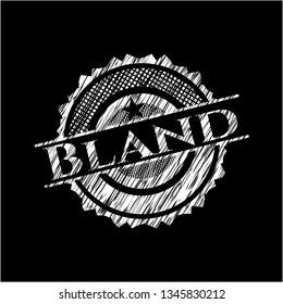 Bland chalkboard emblem written on a blackboard