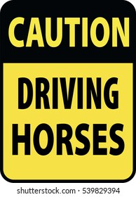 Blank black-yellow caution driving horses label sign on white