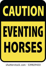 Blank black-yellow caution eventing horses label sign on white