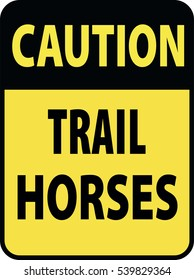 Blank black-yellow caution trail horses label sign on white