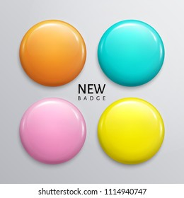 Blank glossy badges, pin or web button. Four pastel colors, yellow, orange, turquoise and purple. Vector.