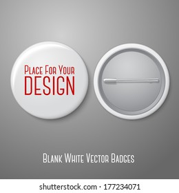 Blank vector white badge with place for your text. Both sides - face and back. Isolated on grey background for design and branding. Vector