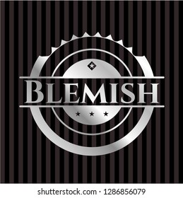 Blemish silvery badge