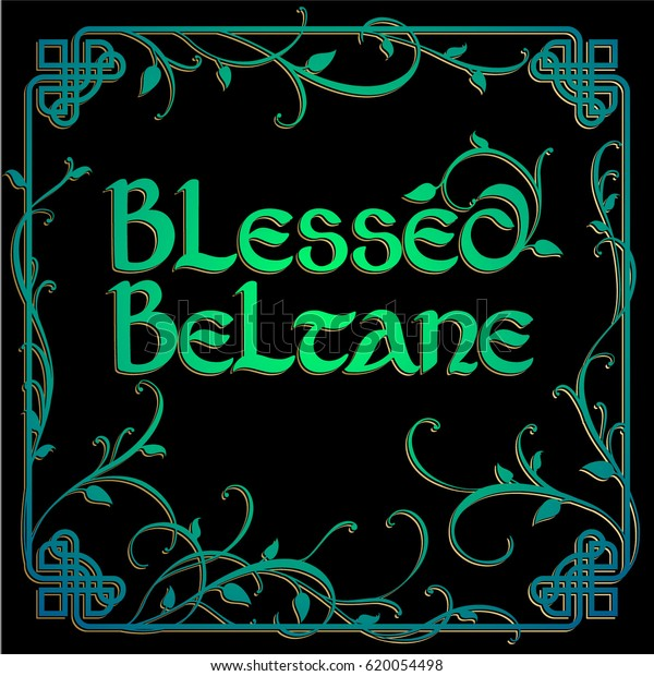 Blessed Beltane Lettering Vector Illustration Celtic Stock