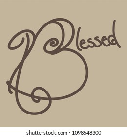 Blessed, handwritten, vector writing, typography,