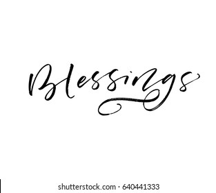 Blessings card. Ink illustration. Modern brush calligraphy. Isolated on white background.