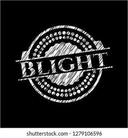 Blight written with chalkboard texture