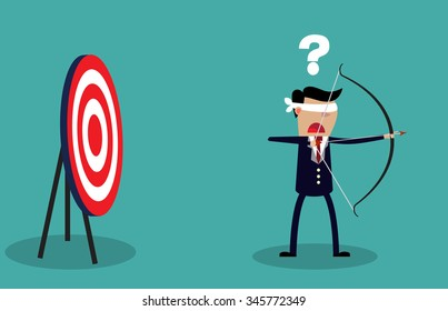 Blindfold businessman holding bow and arrow look for target in wrong direction. Business concept. Vector illustration
