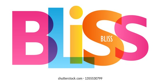 BLISS colorful typography banner