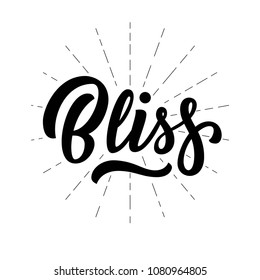 Bliss hand lettering, custom typography, black ink calligraphy, isolated on white background. Vector type illustration.