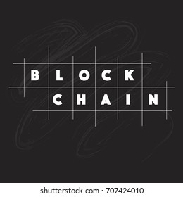 block chain logo on chalkboard, block chain letters, block chain isolated logotype, block chain vector lettering typography, lettering sign. Badge, icon, banner, tag. Vector illustration EPS 10