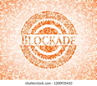 Blockade abstract orange mosaic emblem with background