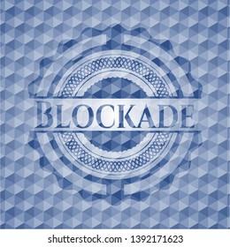 Blockade blue emblem with geometric pattern. Vector Illustration. Detailed.