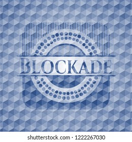 Blockade blue polygonal badge.