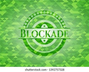 Blockade green emblem. Mosaic background. Vector Illustration. Detailed.