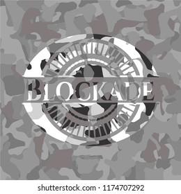 Blockade on grey camouflaged texture