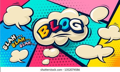 Blog Pop art cloud bubble. Funny comic speech bubble. Social Media Connecting Blog Communication Content. Trendy blogging Colorful retro vintage illustration background. Easy editable for Your design.