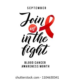 Blood Cancer Awareness Label. Join us in the fight. Vector Tamplate with Red Ribbon - Symbol of Cancer Fight.