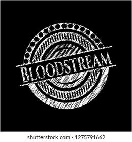 Bloodstream written on a chalkboard