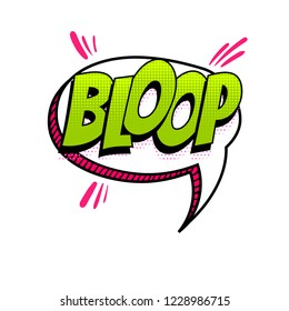 BLOOP - splash, slap spanish language comic text sound effects pop art style. Vector speech bubble word short phrase cartoon expression illustration. Comics book colored halftone background