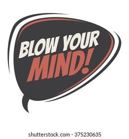 blow your mind retro speech balloon