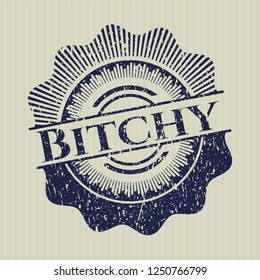 Blue Bitchy distressed rubber grunge stamp