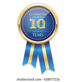 Blue celebrating 10 years badge, rosette with gold border and ribbon