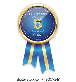 Blue celebrating 5 years badge, rosette with gold border and ribbon