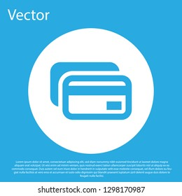 Blue Credit card icon isolated on blue background. Online payment. Cash withdrawal. Financial operations. Shopping sign. White circle button. Flat design. Vector Illustration