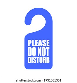 """Blue door broadcaster with the inscription """"Please do not disturb"""""""