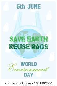 "Blue earth in plastic bag and slogan with the day and name of ""World Environment Day"" letter on white plastic bag pattern and light blue background. All in vector design."