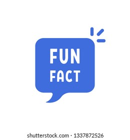 blue fun fact simple bubble. flat cartoon trendy modern logotype graphic abstract simplify design element isolated on white background. concept of did you know message like curiosity banner