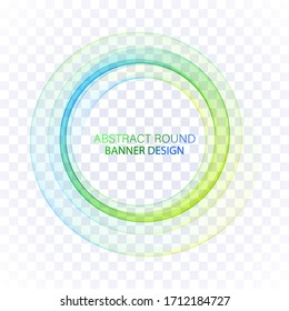 Blue, green circle. Transparent abstract lines in a circle. Banner design.