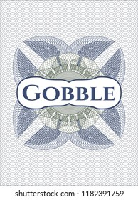 Blue and green money style emblem or rosette with text Gobble inside