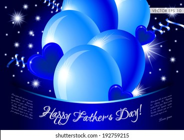Blue happy father's day card - vector illustration with glossy balloons, hearts and stars