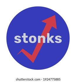 Blue icon with the words Stonks and a red arrow. Image of a burst chart. A modern internet meme, a neologism meaning a sharp rise in stocks. Color vector illustration