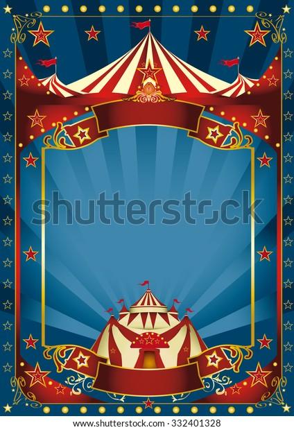 Affiche de cirque magique bleu. Un cirque d'arrière-plan bleu avec un grand espace de copie et un grand sommet pour votre message.
