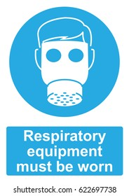 Blue Mandatory Sign isolated on a white background -  Respiratory equipment must be worn