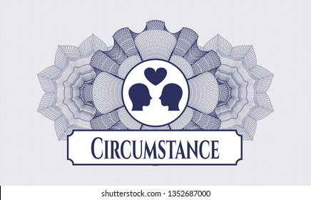 Blue money style emblem or rosette with couple in love icon and Circumstance text inside