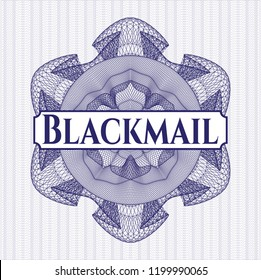 Blue passport money style rossete with text Blackmail inside