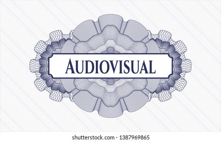 Blue passport style rosette with text Audiovisual inside