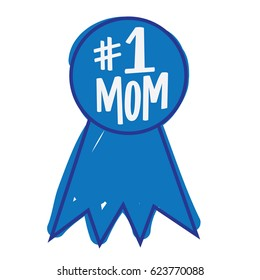 Blue Ribbon - Number One Mom