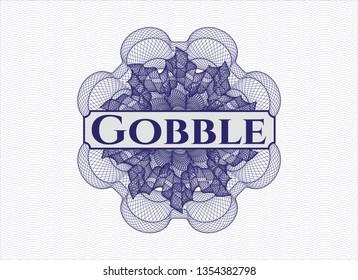 Blue rosette (money style emblem) with text Gobble inside