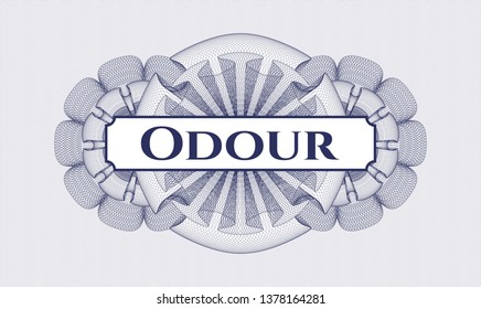 Blue rosette or money style emblem with text Odour inside
