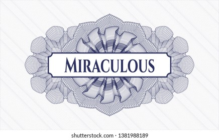 Blue rosette or money style emblem with text Miraculous inside