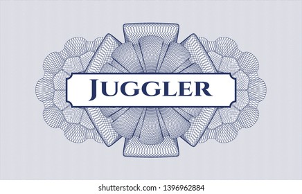 Blue rosette (money style emblem) with text Juggler inside