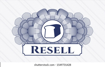 Blue rosette (money style emblem) with bread icon and Resell text inside